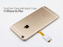 Dual Sim Card for iPhone 6s Plus with Back Case