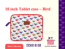 My Little Shoebox 10 inch Tablet case - Bird