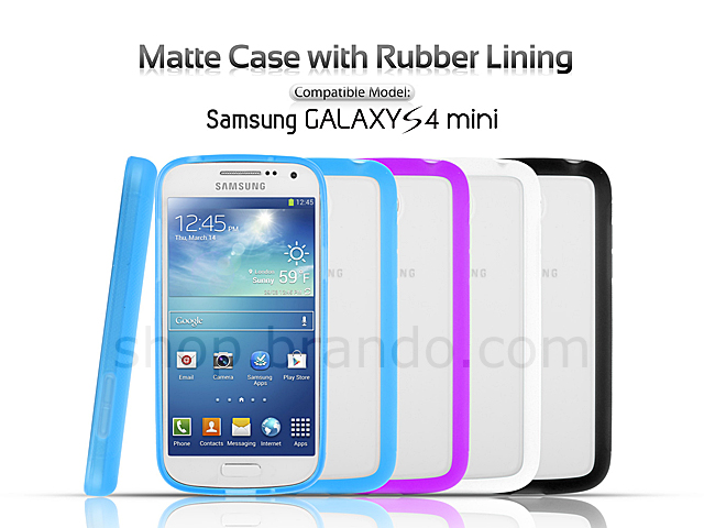 Samsung Galaxy S4 mini Matte Case with Rubber Lining.